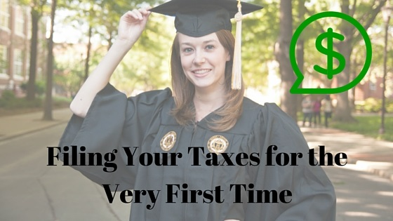 Filing Your Taxes for the Very First Time