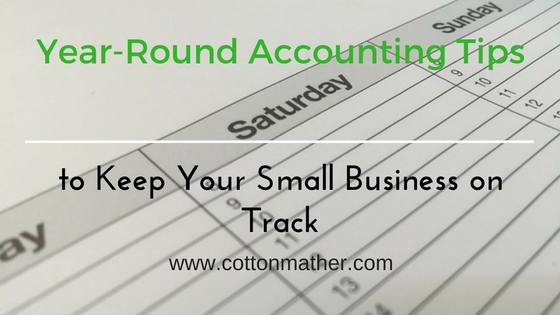 Year-Round Accounting Tips to Keep Your Small Business on Track - W
