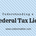 Understanding a Federal Tax Lein