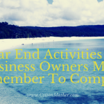 Year End Activities All Business Owners Must Remember To Complete