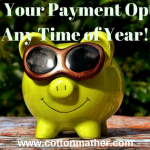 Know Your Payment Options - Any Time of Year!