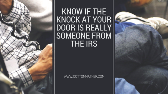 know if the knock at your door is really someone from the irs w